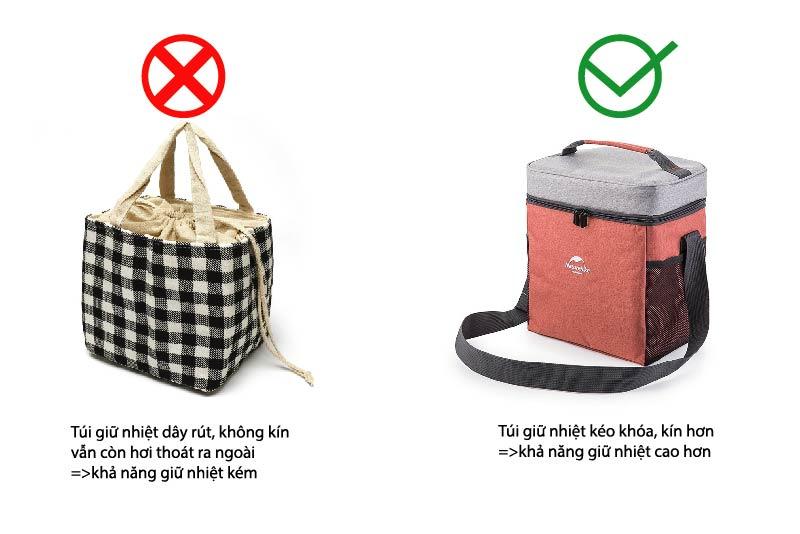 Độ kín sẽ quyết định đến khả năng giữ nhiệt của túi